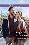 Sleigh Bells In Crimson (Crimson, Colorado Book 7)