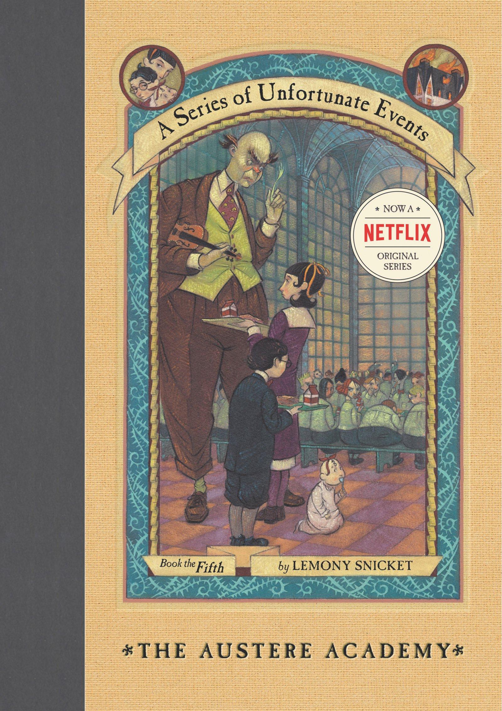 Austere Academy Unfortunate Events Book