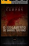 O Julgamento de Samuel Stefano