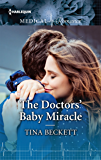The Doctors' Baby Miracle (Harlequin Medical Romance Large Print)