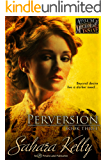Perversion (Asylum for the Mechanically Insane Book 3)