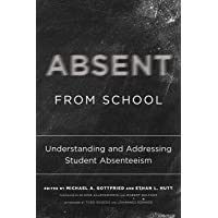 Absent from School: Understanding and Addressing Student Absenteeism