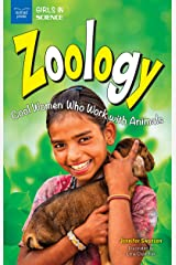 Zoology: Cool Women Who Work With Animals (Girls in Science) Kindle Edition