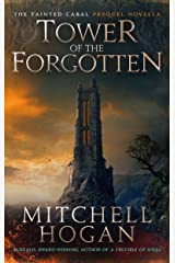 Tower of the Forgotten: A Tainted Cabal Prequel Novella Kindle Edition