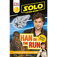 Solo: A Star Wars Story: Han on the Run (Level 2 DK Reader) (DK Readers)