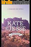 Kate & Jesse: A Vengeance Road Novella