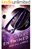 The Stars Entwined (The Aryshan War Book 1)