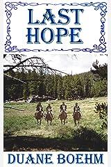 Last Hope (A Gideon Johann Western Book 3) Kindle Edition