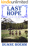 Last Hope (A Gideon Johann Western Book 3)