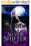 Her Wolf: A Why Choose Urban Fantasy Romance (Silver Shifter Book 1)