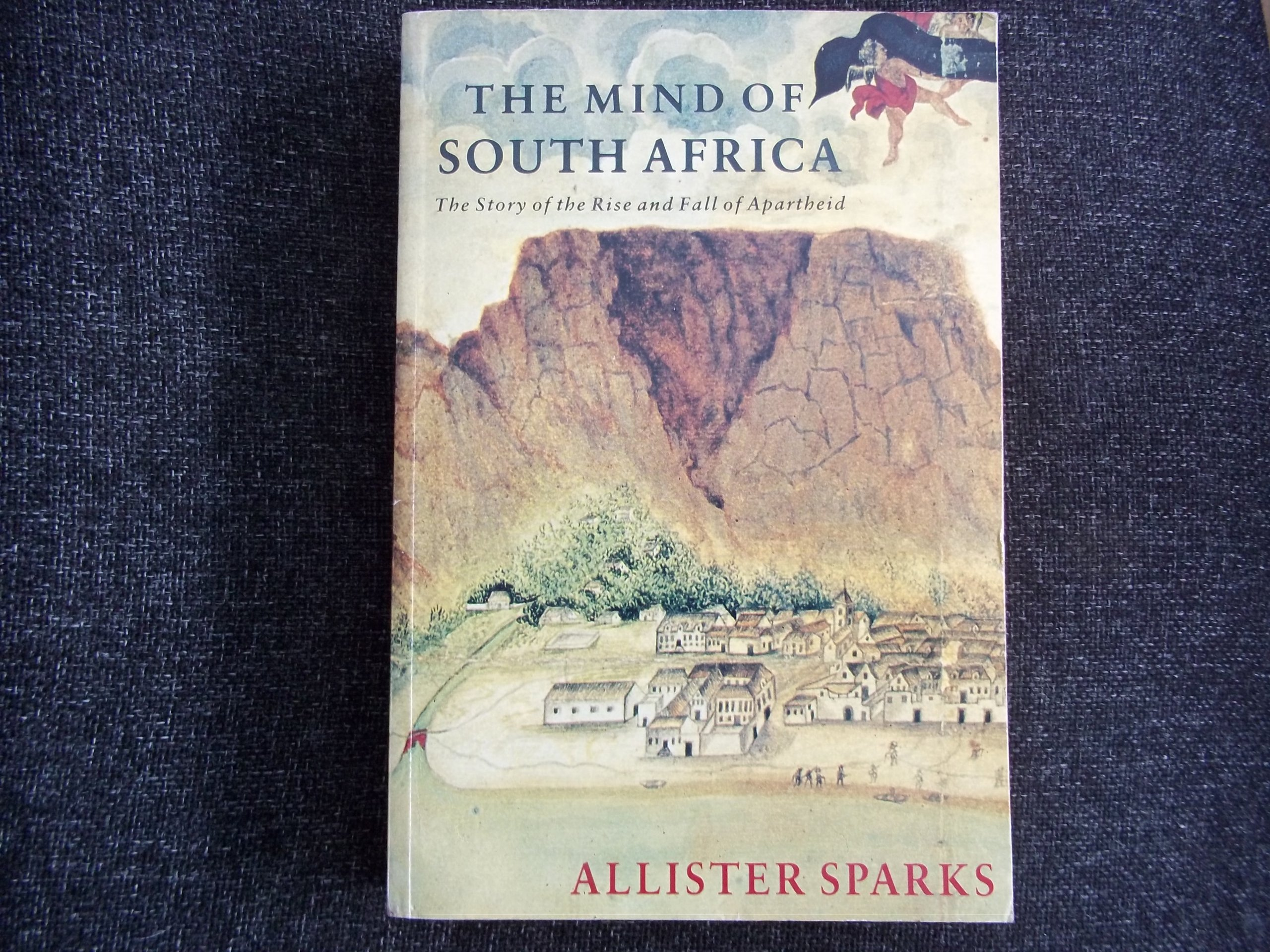 The Mind Of South Africa: The Rise And Fall Of Apartheid: Allister Sparks:  9780345371195: Amazon: Books