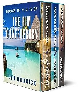 The RIM Confederacy Series: BoxSet Four: BOOKS 10, 11, & 12 of the RIM Confederacy Series