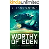 Worthy of Eden (Humanity Ascendant Book 2)