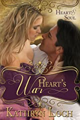 Heart's War (Heart and Soul Book 2) Kindle Edition