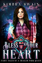 Bless Your Heart (Fairy Tales of a Trailer Park Queen Book 1) Kindle Edition