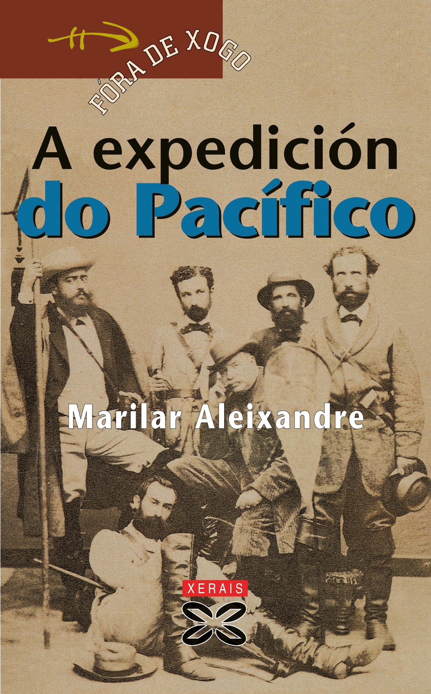 A expedición do Pacífico (Infantil E Xuvenil - Fóra De Xogo E-Book Book 47) (Galician Edition)