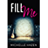 Fill Me (Sex, Love, and Rock & Roll Book 0)