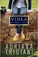 Viola in Reel Life (Viola series Book 1) Kindle Edition