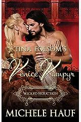 Wicked Seduction (Venice Vampyr Book 5) Kindle Edition