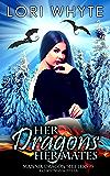 Her Dragons, Her Mates: A Christmas Novella (Mannix Dragon Shifters Book 5)