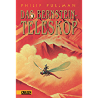 His Dark Materials 3: Das Bernstein-Teleskop (German Edition)