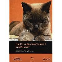 Digital Image Interpolation in Matlab (Wiley – IEEE)
