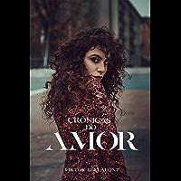 Crônicas do Amor (Crônicas de Bellafont Livro 2)