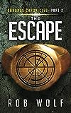 The Escape (Khronos Chronicles Book 2)