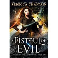 A Fistful of Evil (Madison Fox Adventure Book 1)