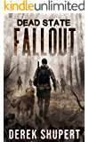Dead State: Fallout (A Post Apocalyptic Survival Thriller, Book 1)