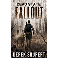 Dead State: Fallout (A Post Apocalyptic Survival Thriller, Book 1) (English Edition)