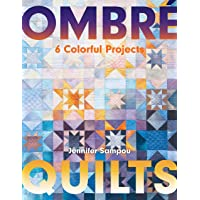 Ombré Quilts: 6 Colorful Projects