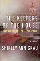 The Keepers of the House Kindle Edition