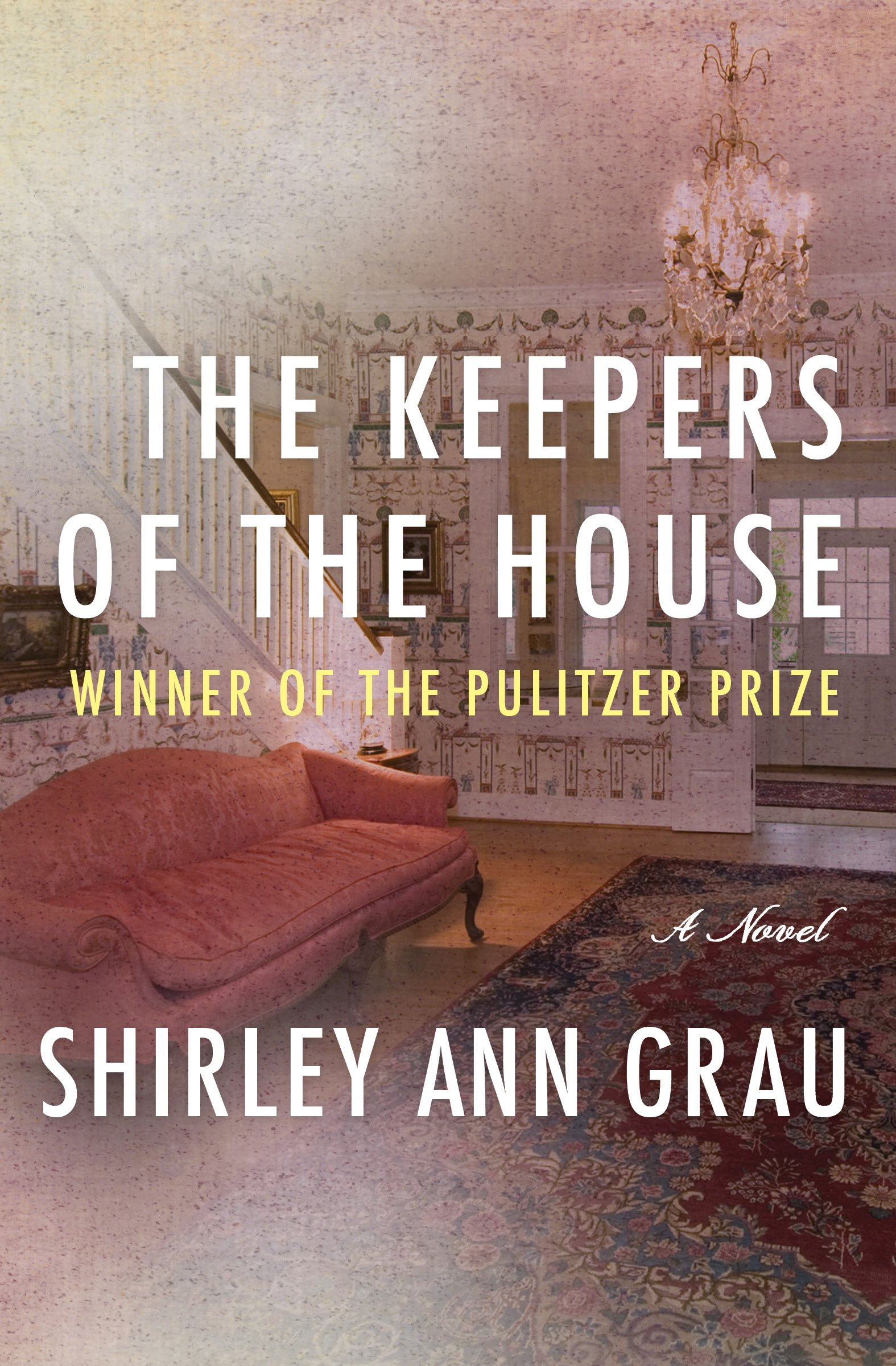 The Keepers of the House por Shirley Ann Grau