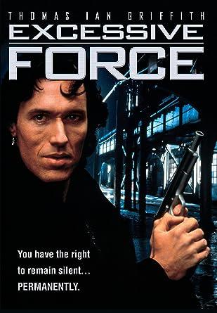 Amazon.com: Excessive Force: Jon Hess, Thomas Ian Griffith, Lance  Henriksen, James Earl Jones, Tony Todd, Burt Young, Antoni Corone: Movies &  TV