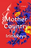 Mother Country: A Novel