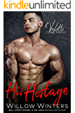 His Hostage: A Bad Boy Mafia Romance (Valetti Crime Family Book 2)