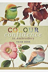 Colour Confidence in Embroidery (Milner Craft Series) Hardcover