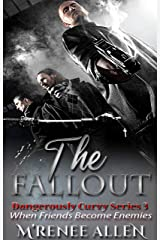 The Fallout: A Glimpse Into The Past (Dangerously Curvy Book 3) Kindle Edition