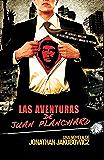 Las Aventuras de Juan Planchard (Spanish Edition)