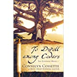 To Dwell among Cedars (The Covenant House Book #1)