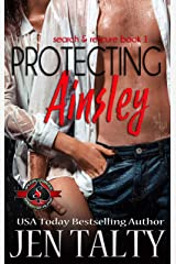 Protecting Ainsley (Special Forces: Operation Alpha) (search and rescue Book 1) Kindle Edition