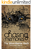 Chasing Memories (Tala Prophecy Book 1)