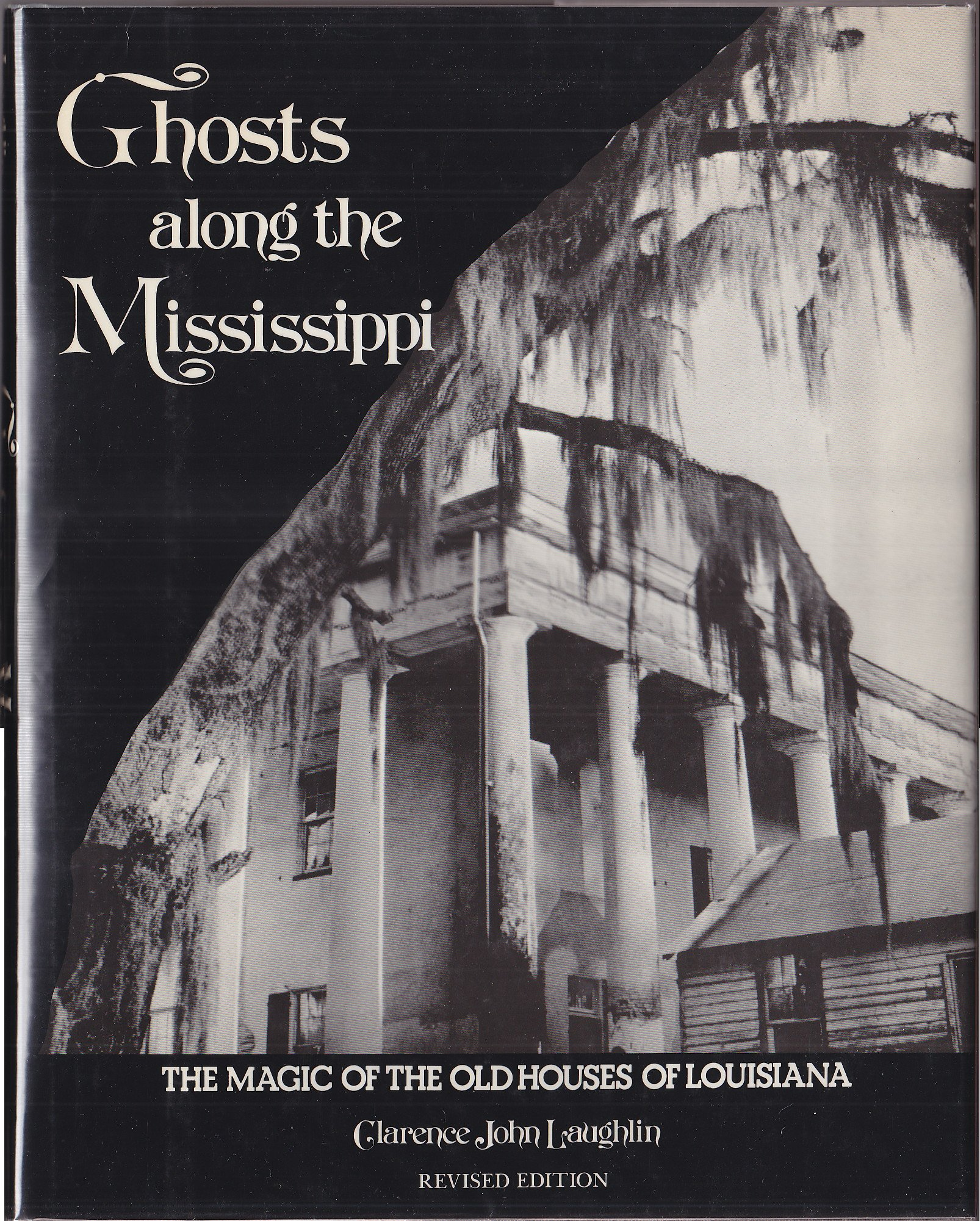 Ghosts Along The Mississippi: The Magic of the Old Houses of ... on beaufort south carolina old plantations, old florida plantations, old slavery plantations, old natchez plantations, old hawaii plantations, old new orleans plantations, old savannah plantations, old southern plantations,