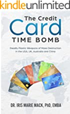 The Credit Card Time Bomb: Deadly Plastic Weapons of Mass Destruction in the USA, UK, Australia and China (English Edition)