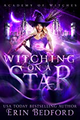 Witching on a Star (Academy of Witches Book 1) Kindle Edition