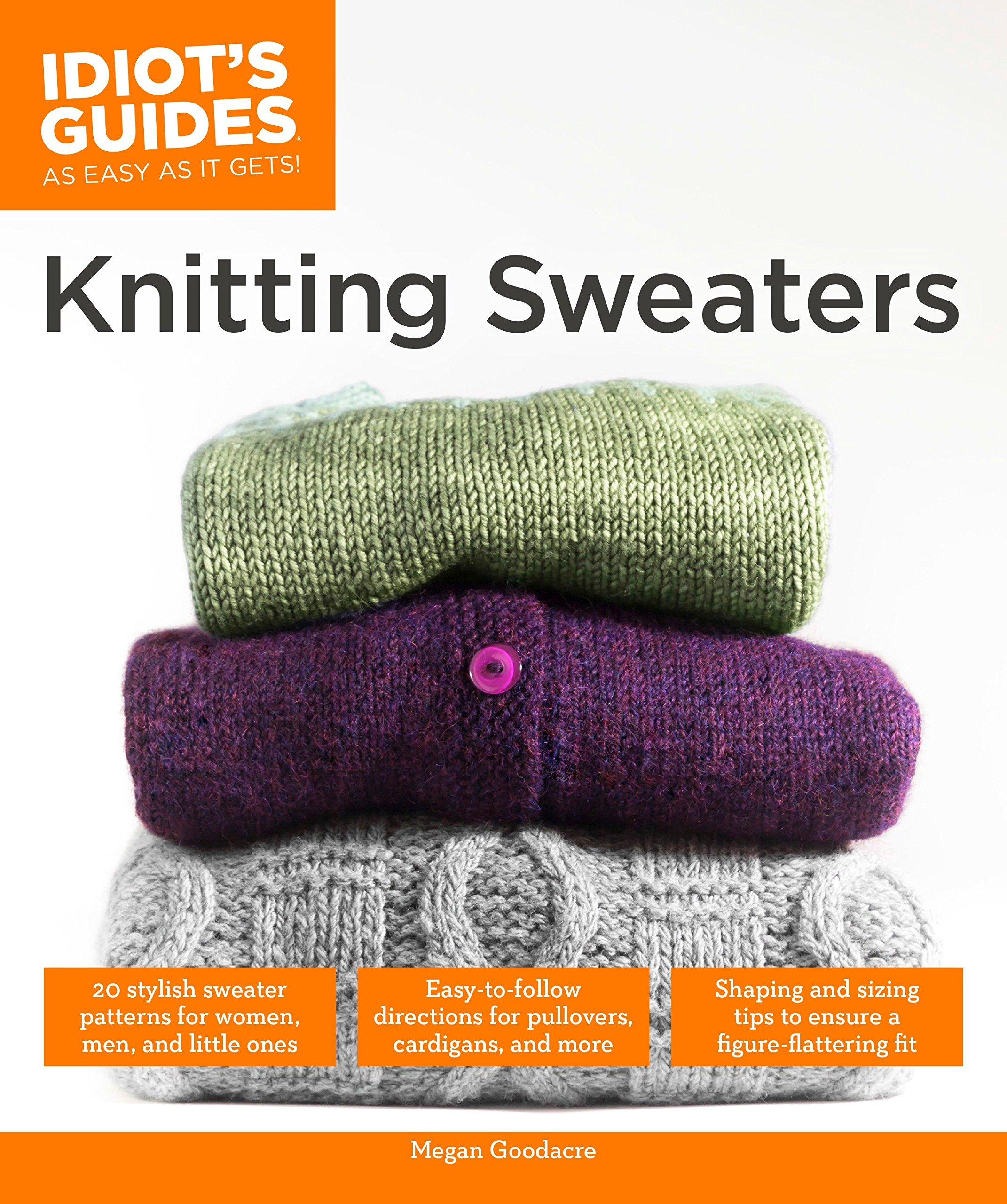Read Online Knitting Sweaters (Idiot's Guides) pdf epub