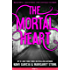 The Mortal Heart (Beautiful Creatures: The Untold Stories)