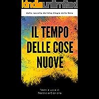 Il Tempo delle Cose Nuove: Testo e audio (Italian Edition)