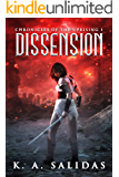 Dissension: A Supernatural Rebellion Thriller (Chronicles of the Uprising Book 1)